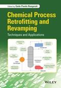Chemical Process Retrofitting and Revamping | Gade Pandu Rangaiah |