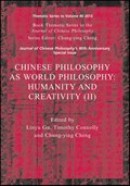 Chinese Philosophy as World Philosophy | Gu, Linyu ; Connolly, Timothy ; Cheng, Chung-Ying |
