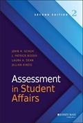 Assessment in Student Affairs | Schuh, John H. ; Biddix, J. Patrick ; Dean, Laura A. ; Kinzie, Jillian |