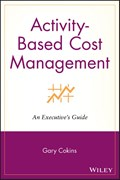 Activity-Based Cost Management | Gary Cokins |