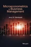 Microeconometrics in Business Management | Jerzy Witold Wisniewski |
