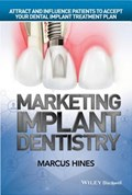 Marketing Implant Dentistry   Marcus Hines  