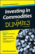 Investing in Commodities For Dummies | Amine Bouchentouf |