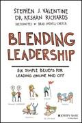 Blending Leadership   Valentine, Stephen J. ; Richards, Dr. Reshan ; Ovenell-Carter, Brad  