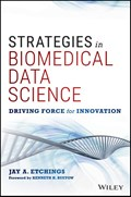 Strategies in Biomedical Data Science | Jay A. Etchings |