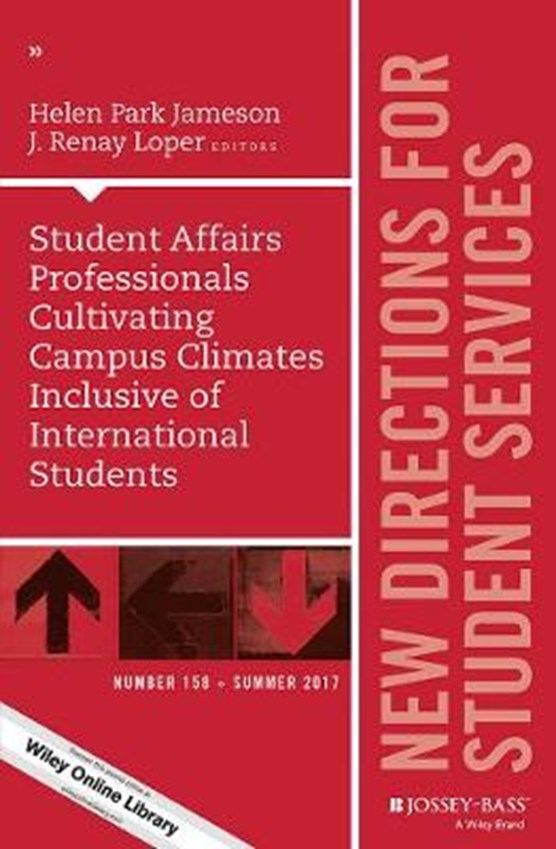 Student Affairs Professionals Cultivating Campus Climates Inclusive of International Students
