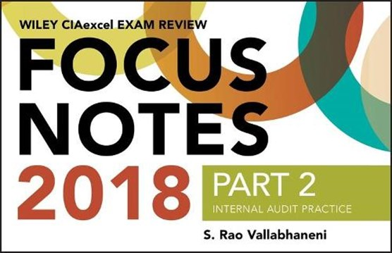 Wiley CIAexcel Exam Review 2018 Focus Notes, Part 2