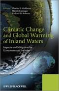 Climatic Change and Global Warming of Inland Waters | Charles R. Goldman ; Michio Kumagai ; Richard D. Robarts |