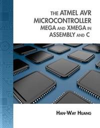 The Atmel AVR Microcontroller   Han-Way Huang  