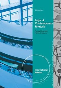 Logic and Contemporary Rhetoric | Howard Kahane ; Nancy Cavender |