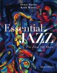 Essential Jazz (Book Only) | Henry (rutgers University) Martin ; Keith (university of Colorado at Boulder) Waters |