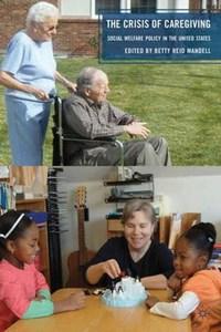 The Crisis of Caregiving   B. Mandell  