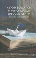 History Education in the Formation of Social Identity   K. Korostelina  