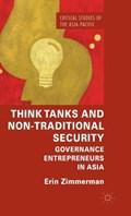 Think Tanks and Non-Traditional Security | Erin Zimmerman |