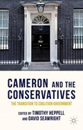Cameron and the Conservatives   Heppell, T. ; Seawright, D.  