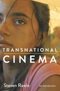 Transnational Cinema   Steven Rawle  