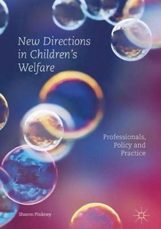 New Directions in Children's Welfare