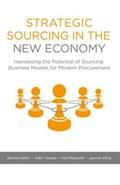 Strategic Sourcing in the New Economy | Bonnie Keith ; Kate Vitasek ; Karl Manrodt ; Jeanne Kling |
