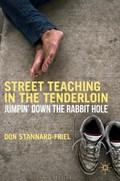 Street Teaching in the Tenderloin   Don Stannard-Friel  