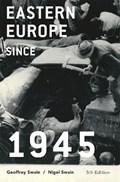 Eastern Europe since 1945 | Geoffrey Swain ; Nigel Swain |