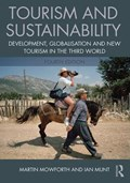 Tourism and Sustainability | Mowforth, Martin (university of Plymouth, Uk) ; Munt, Ian |