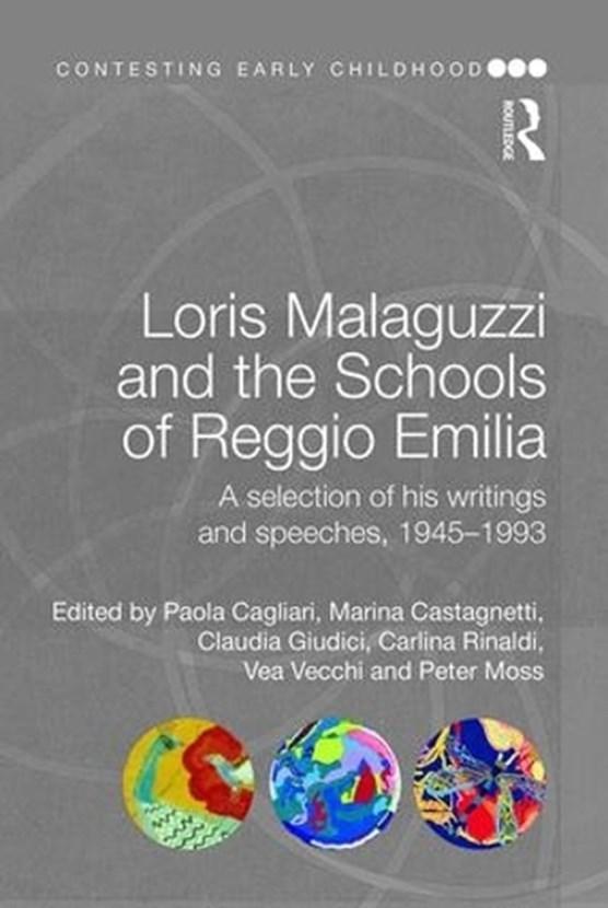 Loris Malaguzzi and the Schools of Reggio Emilia