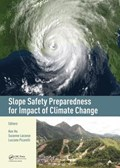 Slope Safety Preparedness for Impact of Climate Change | Ho, Ken ; Lacasse, Suzanne ; Picarelli, Luciano |