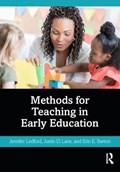 Methods for Teaching in Early Education | Ledford, Jennifer (vanderbilt University, Usa) ; Lane, Justin D. ; Barton, Erin E. |