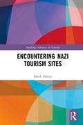 Encountering Nazi Tourism Sites   Dalton, Derek (flinders University, Australia)  
