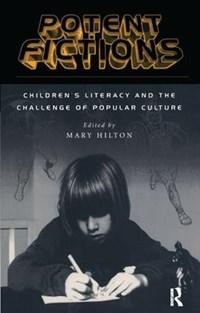 Potent Fictions   Mary Hilton  
