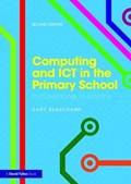 Computing and ICT in the Primary School | Beauchamp, Gary (cardiff Metropolitan University, Uk) |