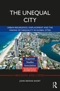 The Unequal City | John Rennie Short |