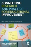 Connecting Research and Practice for Educational Improvement | Bronwyn Bevan ; William R. Penuel |