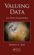 Valuing Data | Dewey E. Ray |