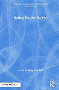 Acting for the Screen | Belli, Mary Lou (emmy Award winning director of Monk, The Game, Girlfriends, 3way, Living with Fran, and Charles in Charge.) |