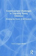 Contemporary Challenges in Teaching Young Children | Mindes, Gayle (depaul University, Usa) |