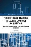 Project-Based Learning in Second Language Acquisition | Adrian Gras-Velazquez |