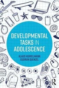Developmental Tasks in Adolescence | Germany) Hurrelmann ; Gudrun Quenzel Klaus (hertie School Of Governance |