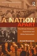 A Nation Apart   Birenbaum, Arnold (albert Einstein College of Medicine, Usa)  