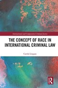 The Concept of Race in International Criminal Law   Carola Lingaas  