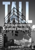 Tall: the design and construction of high-rise architecture | New Zealand) Marriage Guy (victoria University Of Wellington |