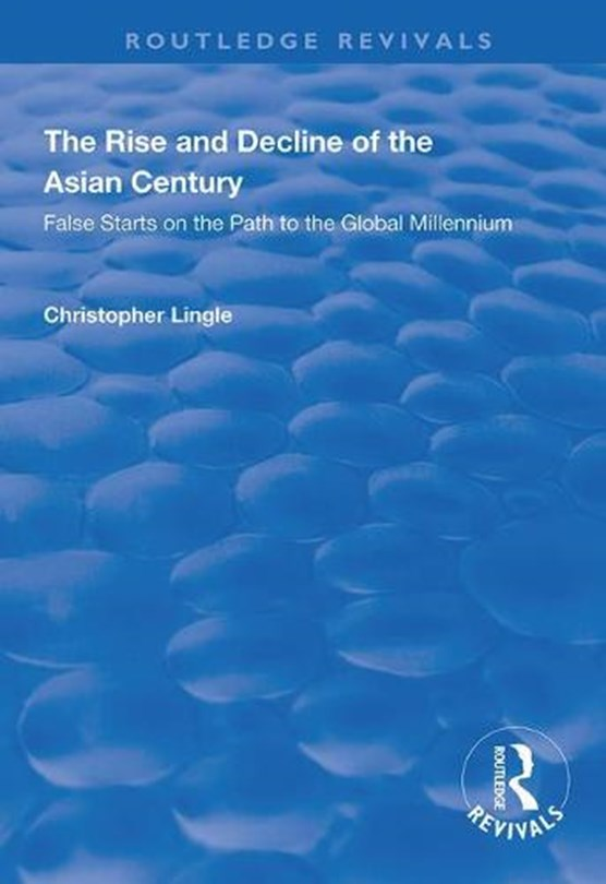 The Rise and Decline of the Asian Century