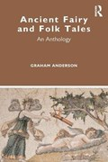 Ancient Fairy and Folk Tales   Graham Anderson  