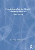 Foundations of Airline Finance | Vasigh, Bijan (embry-Riddle Aeronautical University, Usa) ; Rowe, Zane C. |