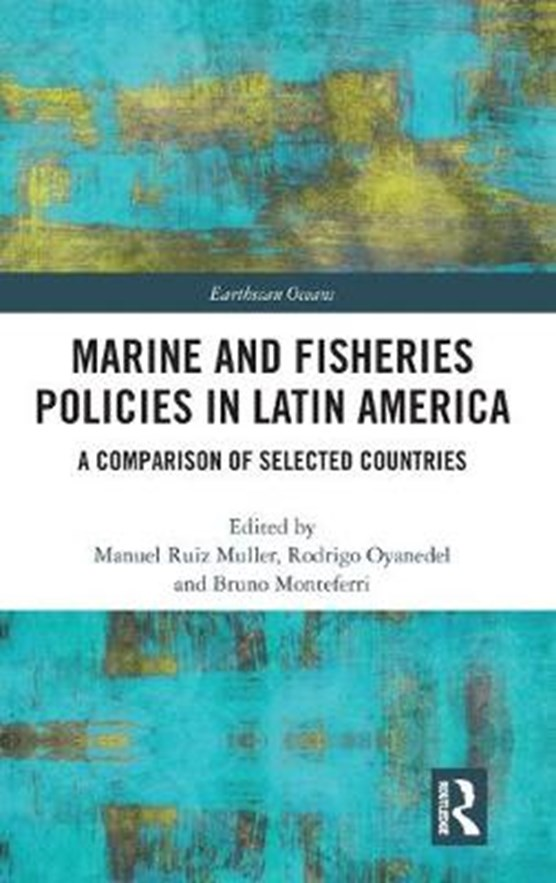 Marine and Fisheries Policies in Latin America