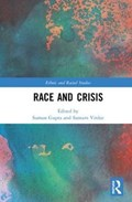 Race and Crisis   Gupta, Suman (the Open University, Uk) ; Virdee, Satnam (university of Glasgow, Uk)  