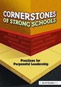 Cornerstones of Strong Schools   Jeffrey Zoul  