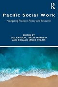 Pacific Social Work | Ravulo, Jioji (university of Wollongong, Australia) ; Mafile'o, Tracie ; Bruce Yeates, Donald |