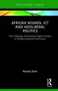 African Women, ICT and Neoliberal Politics   Assata Zerai  