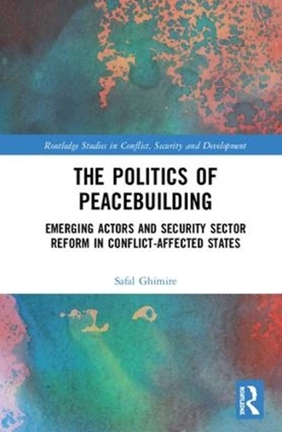 The Politics of Peacebuilding